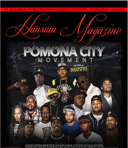 Hansum Magazine  Pomona City Movement