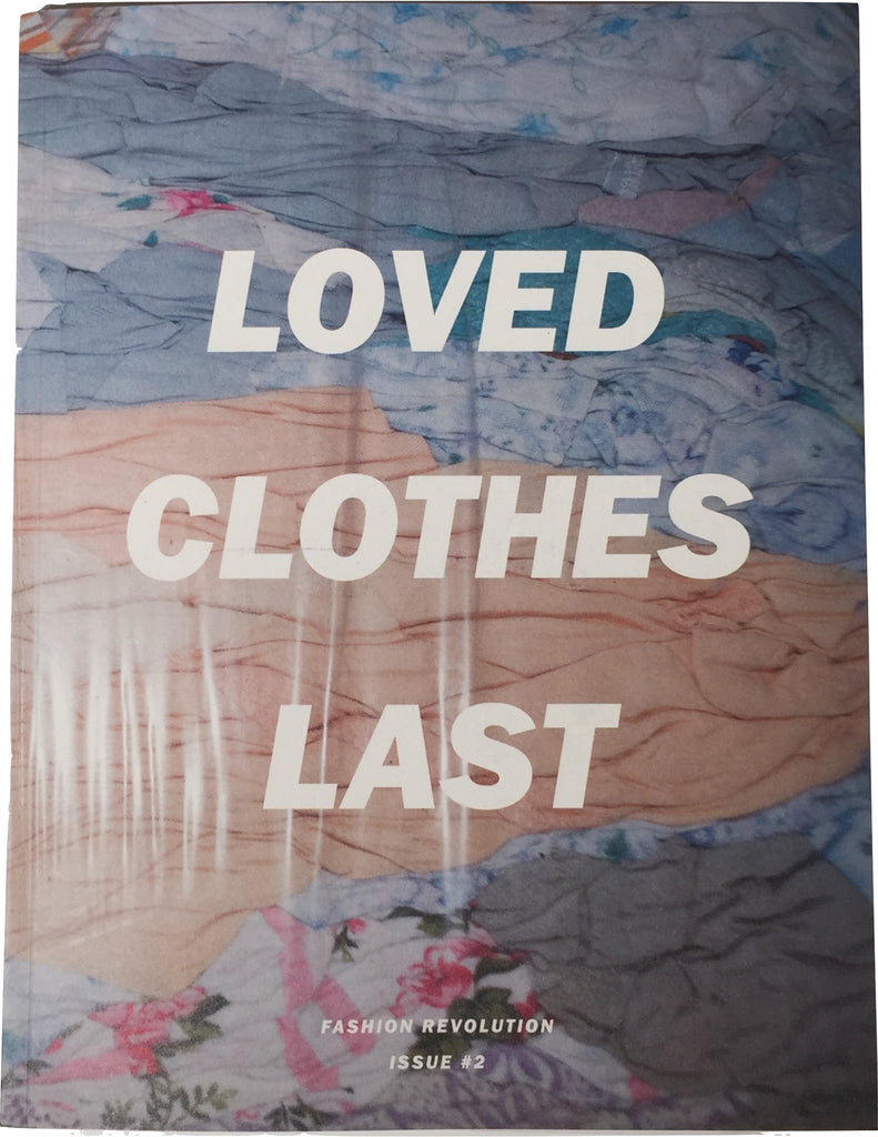 Fanzine 002: Loved Clothes Last - Fashion Revolution