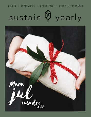 Sustain Yearly Christmas Magazine 2018 In Danish only - Sustain Daily