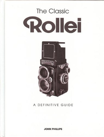 [SALE] หนังสือ The Classic Rollei: A Definitive Guide - สยามกล้องฟิล์ม