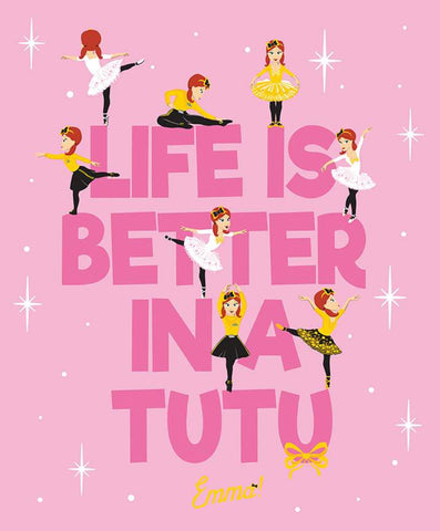 EMMA WIGGLE Life is Better in a Tutu Pink Panel - NEW ARRIVAL