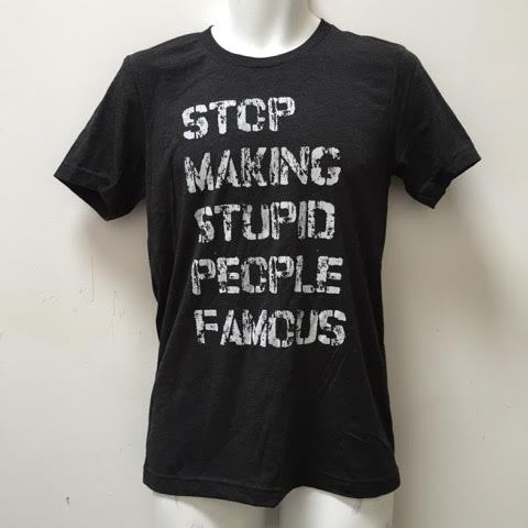 Stop Making Stupid People Famous Triblend T Shirt, Plastic Jesus - CultureLabel - 1