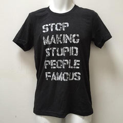 Stop Making Stupid People Famous Triblend T Shirt, Plastic Jesus