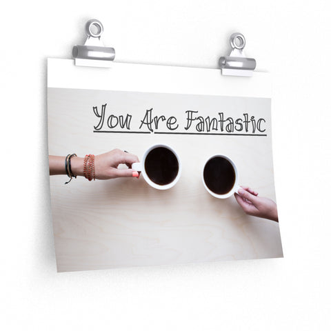 """You are Fantastic""  Posters Black and white print unframed inspirational., Poster,Interior Design Genie ,"
