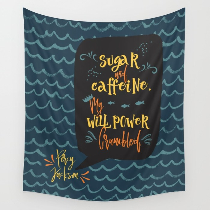 Sugar and caffeine... Percy Jackson Quote Wall Tapestry - LitLifeCo.