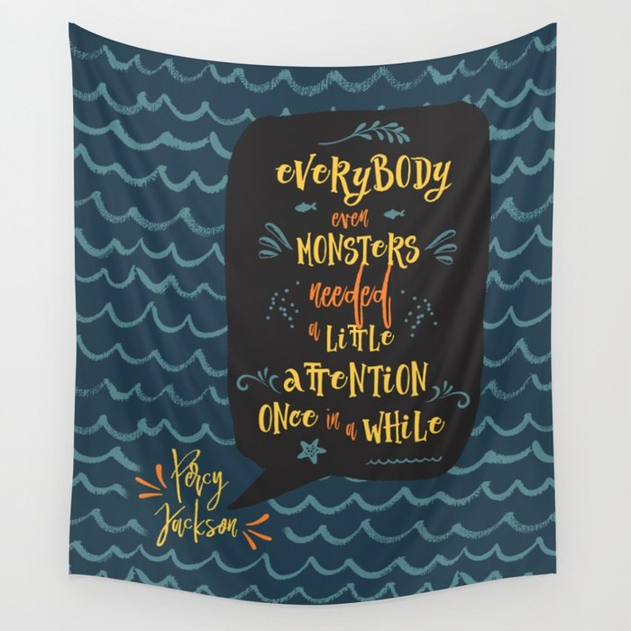 Everybody, even monsters... Percy Jackson Quote Wall Tapestry - LitLifeCo.