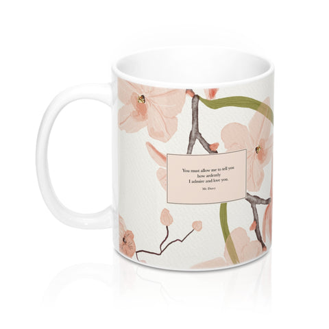 You must allow me to tell you... Mr. Darcy Quote Mug