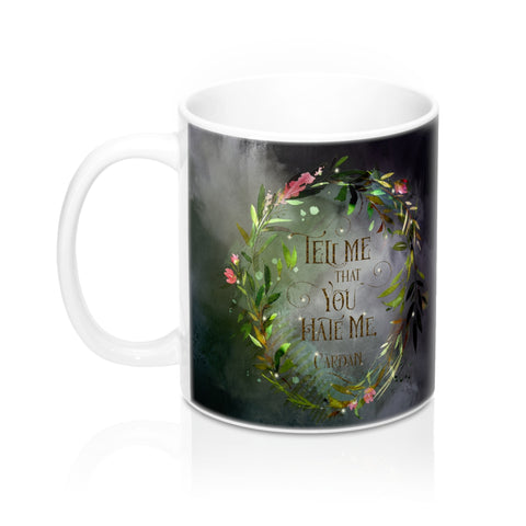Tell me that you hate me. Cardan Quote Mug - LitLifeCo.