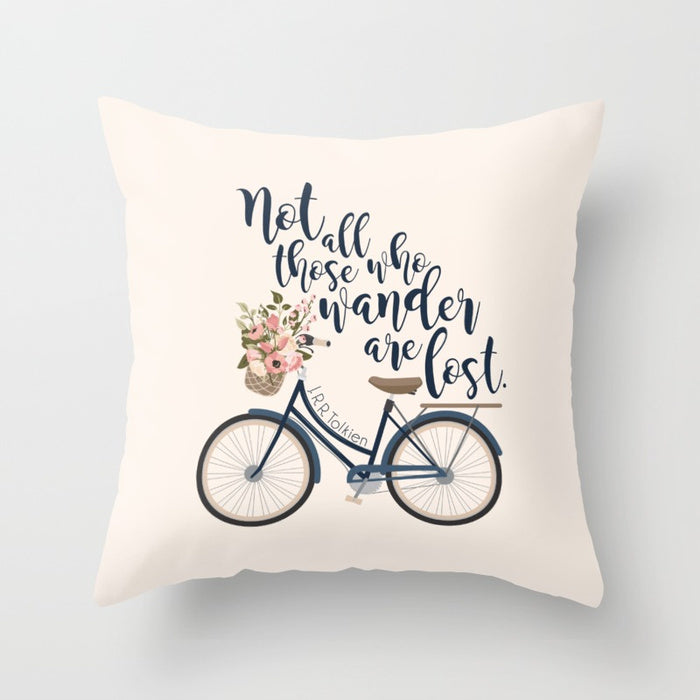 Not all those who wander are lost. Lord of the Rings Quote Pillow