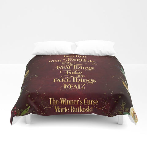Isn't that what stories do... The Winner's Curse Quote Duvet Cover