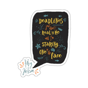 Deadlines... Percy Jackson Quote Sticker - LitLifeCo.