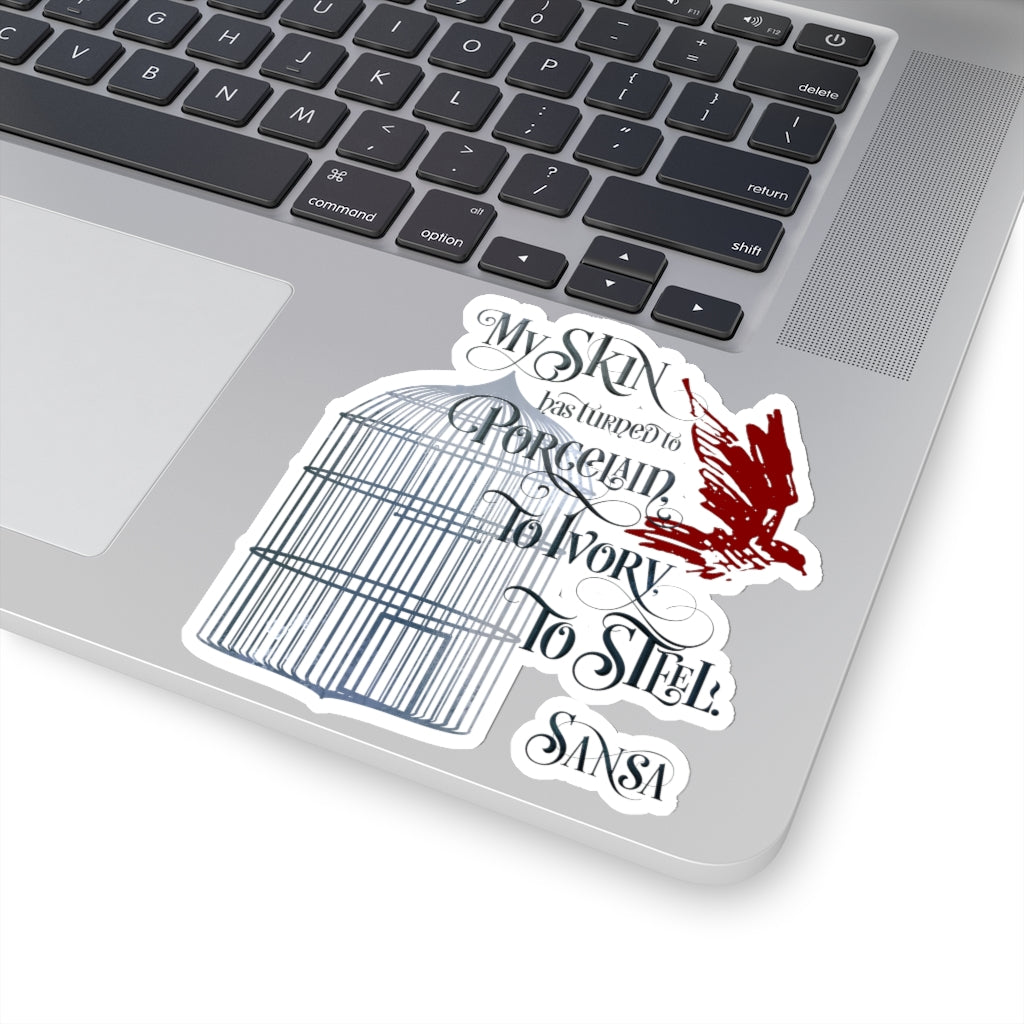 My skin has turned to porcelain... Game of Thrones (A Song of Ice and Fire Series) Quote Sticker - LitLifeCo.