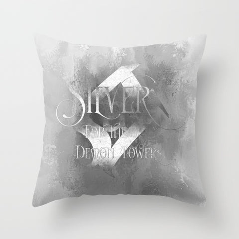 SILVER for the demon towers. Shadowhunter Children's Rhyme Quote Pillow