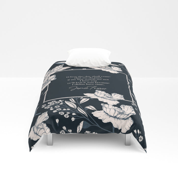 When the day shall come... Jamie Fraser Quote Duvet Cover