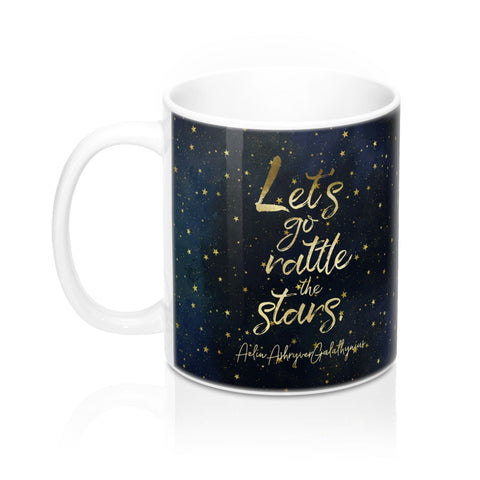 Let's go rattle the stars. Throne of Glass Quote Mug - LitLifeCo.