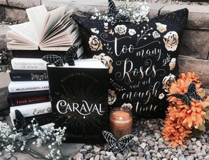 Too many roses... Caraval Quote Pillow - LitLifeCo.