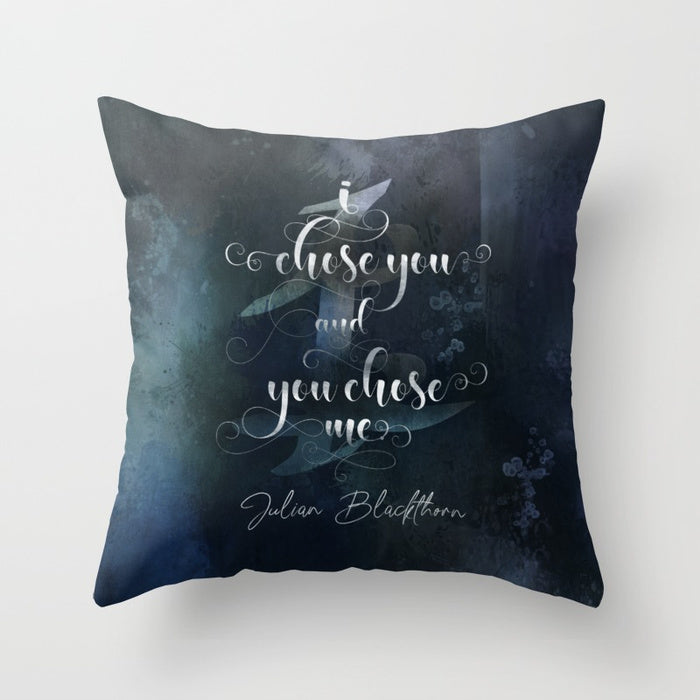 I chose you and you chose me. Julian Blackthorn Book Boyfriend Pillow - LitLifeCo.