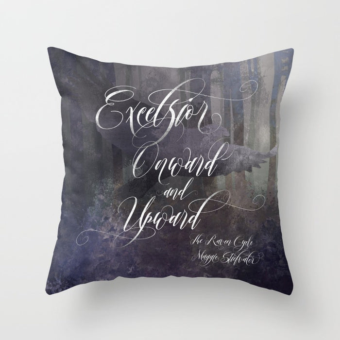 Excelsior. The Raven Boys Quote Pillow - LitLifeCo.