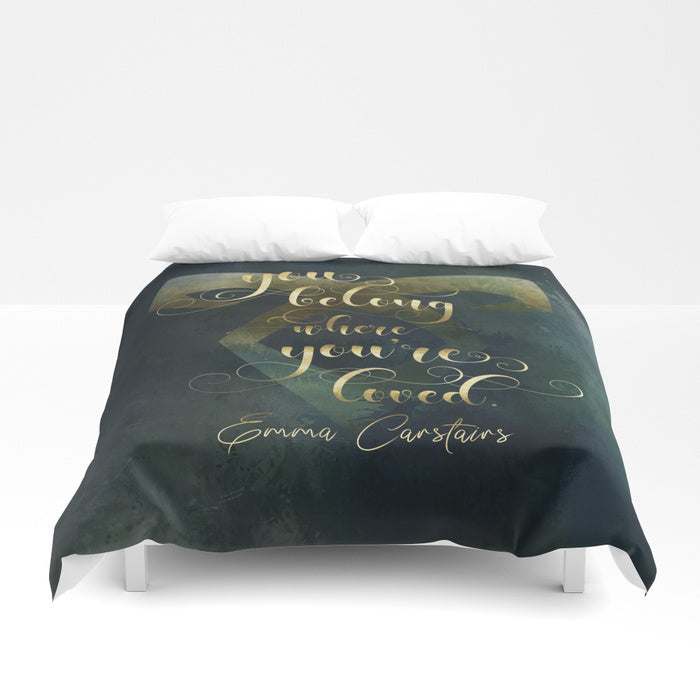 You belong where you're loved. Emma Carstairs Quote Duvet Cover - LitLifeCo.