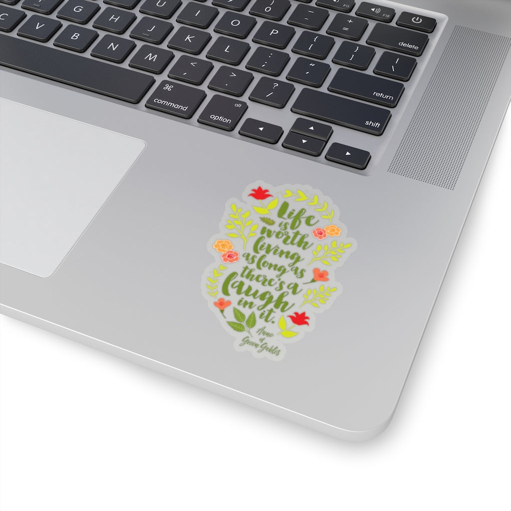 Life is worth living... Anne of Green Gables Quote Sticker - LitLifeCo.