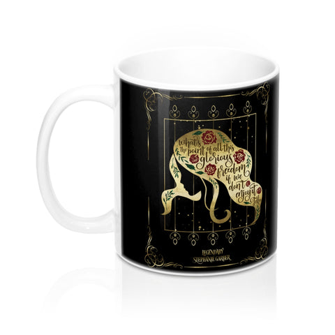 What's the point of all this glorious freedom... Donnatella Dragna Quote Mug - LitLifeCo.