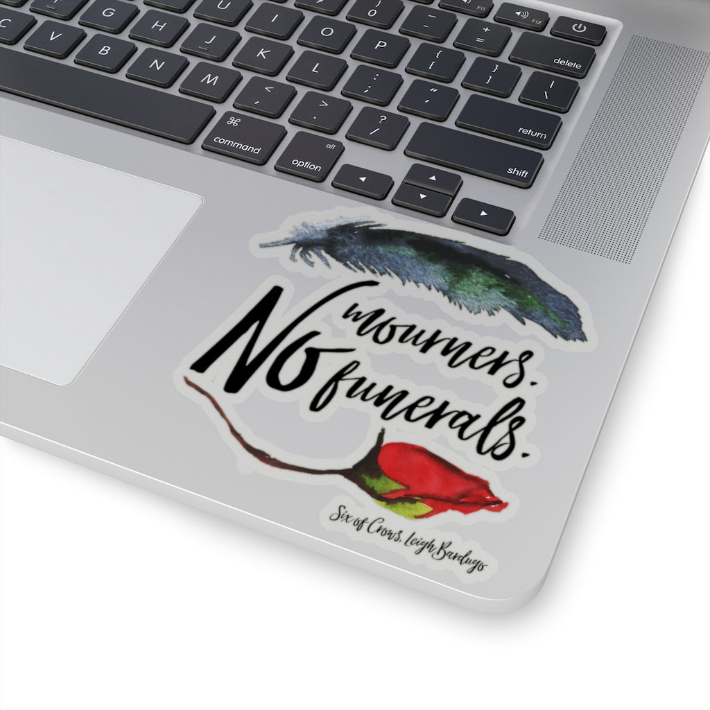 No mourners... Six of Crows Quote Sticker - LitLifeCo.