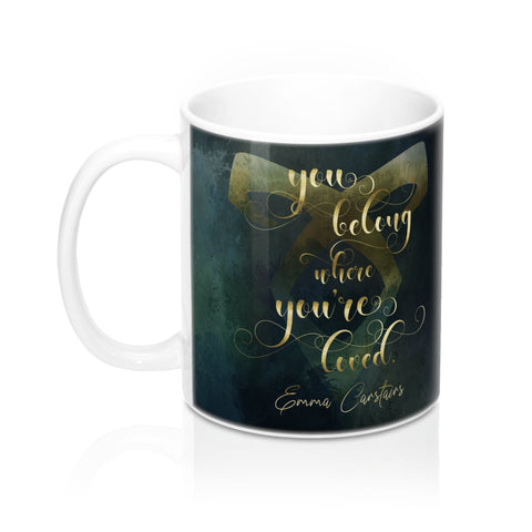 You belong... Emma Carstairs Quote Mug - LitLifeCo.