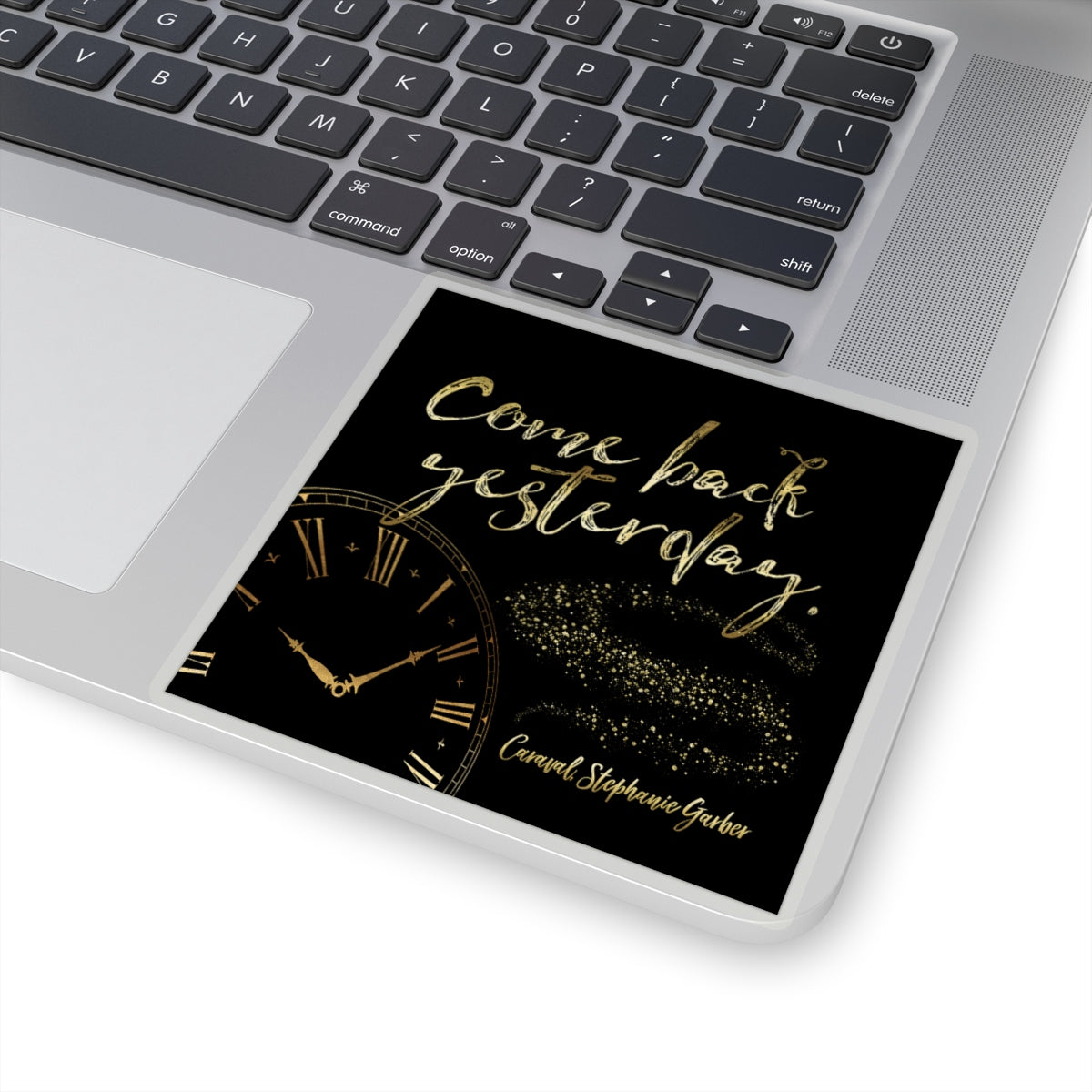 Come back yesterday. Caraval Quote Sticker - LitLifeCo.