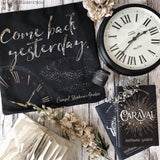 Come back yesterday. Caraval Quote Pillow - LitLifeCo.