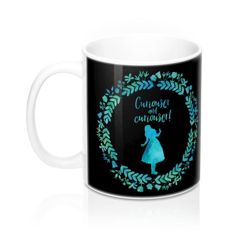 Curiouser and curiouser! Alice in Wonderland Mug