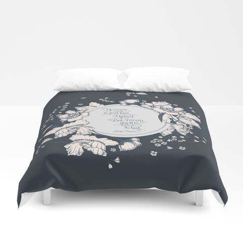 Ye werena the first lass... Jamie Fraser Quote  Duvet Cover - LitLifeCo.
