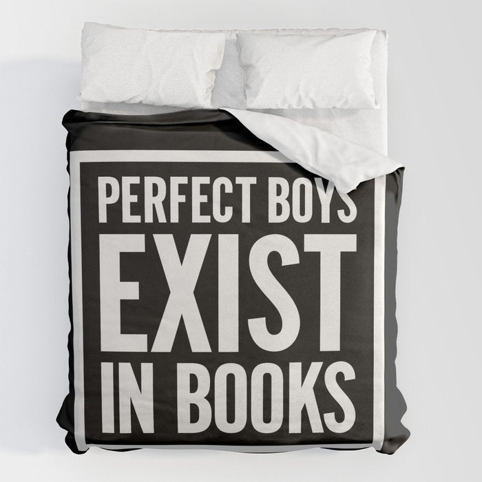 PERFECT BOYS EXIST Duvet Cover