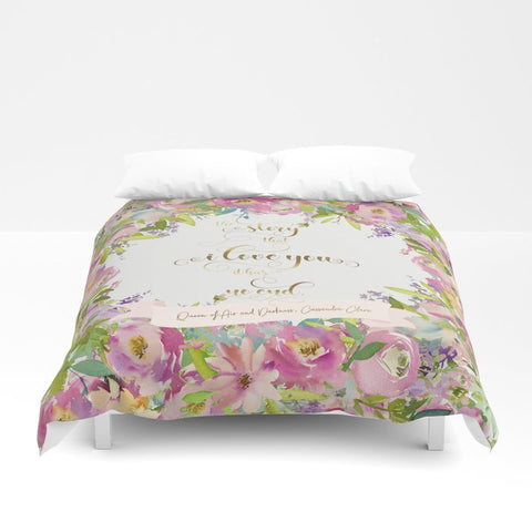 The story that I love you... Rosemary Herondale. Queen of Air and Darkness Quote Duvet Cover