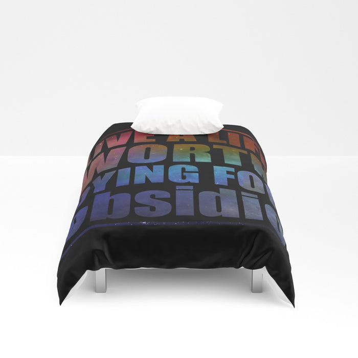 Live a life worth dying for. Obsidio Quote Duvet Cover - LitLifeCo.