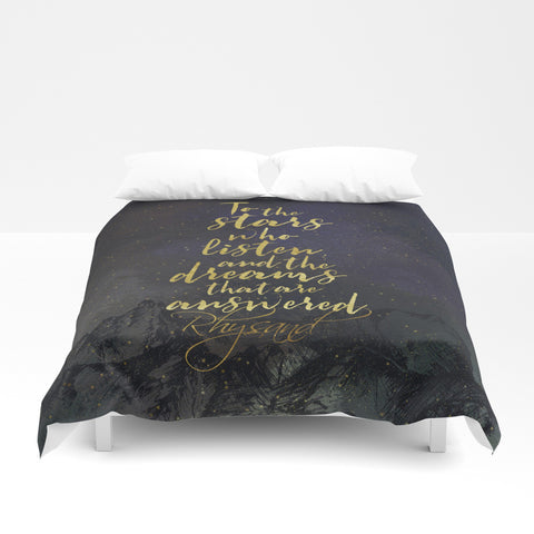 To the stars who listen... A Court of Mist and Fury (ACOMAF) Duvet Cover