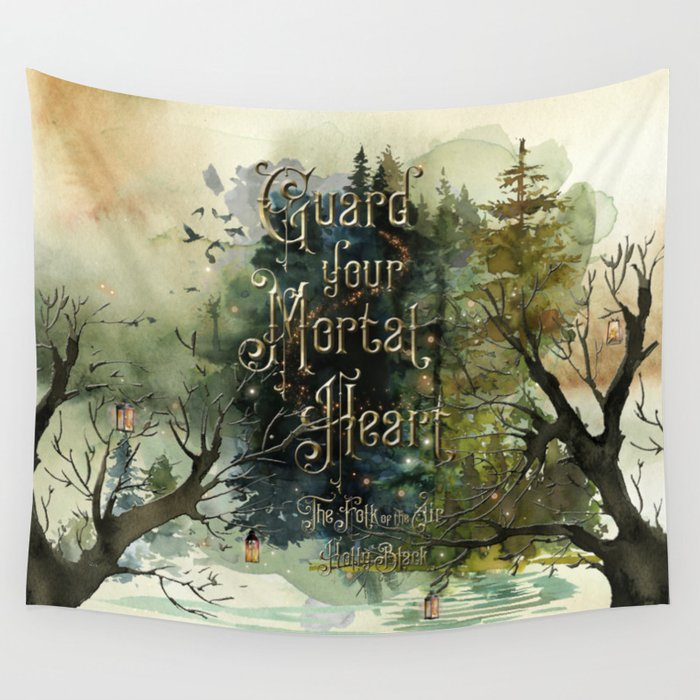 Guard your mortal heart. The Folk of the Air Wall Tapestry - LitLifeCo.