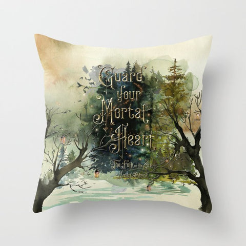 Guard your mortal heart. The Folk of the Air Pillow - LitLifeCo.