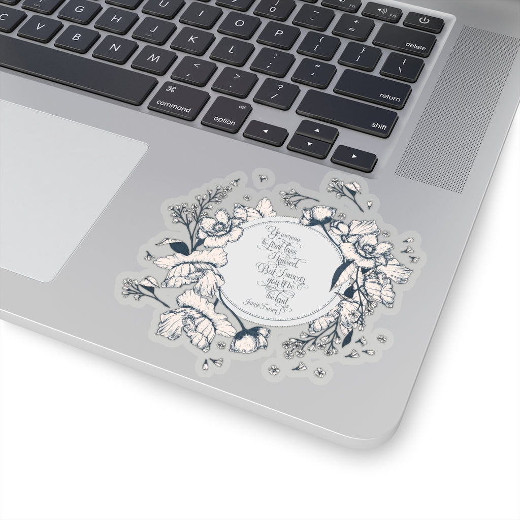 Ye werena the first lass... Jamie Fraser Quote Sticker - LitLifeCo.