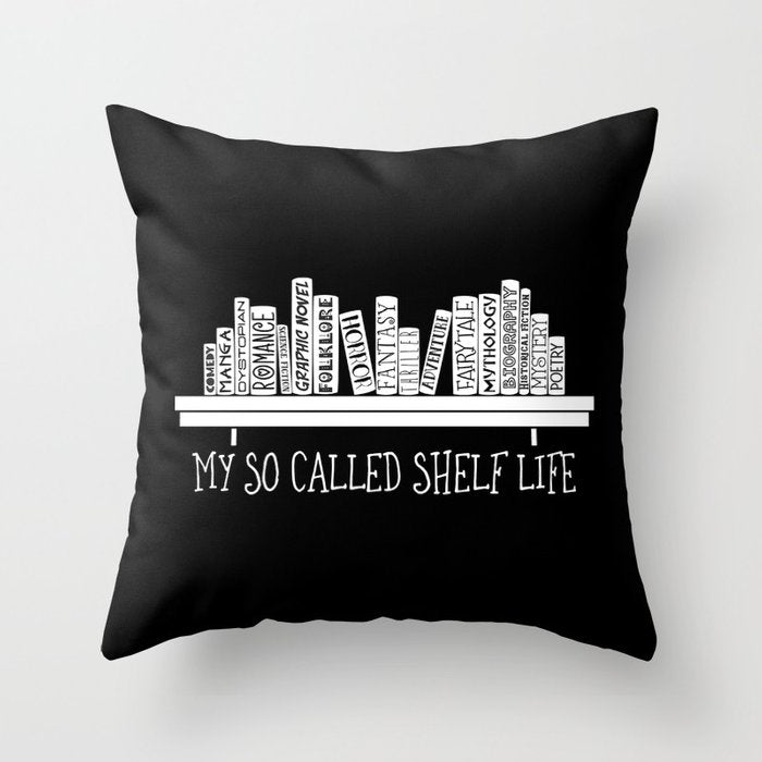 My So Called Shelf Life Pillow - LitLifeCo.