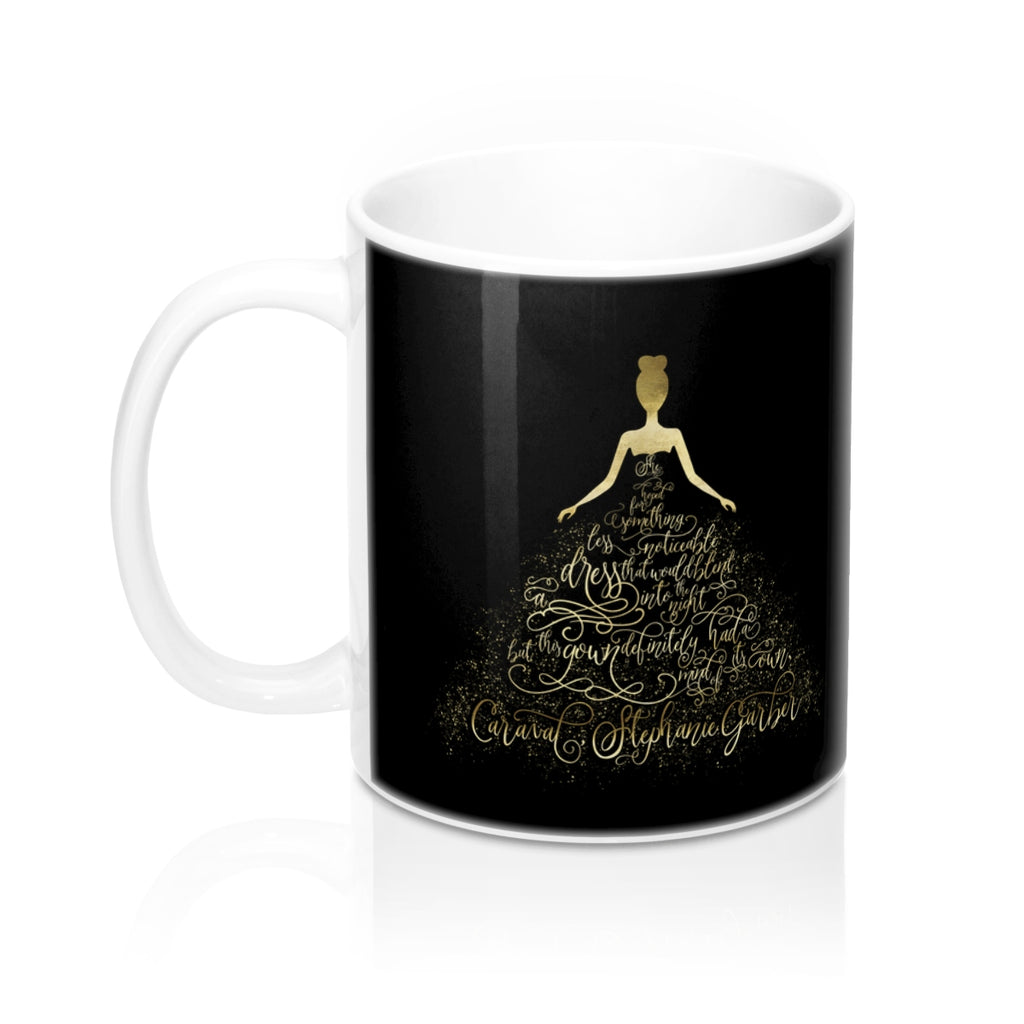 Scarlett's Enchanted Dress. Caraval Quote Mug - LitLifeCo.