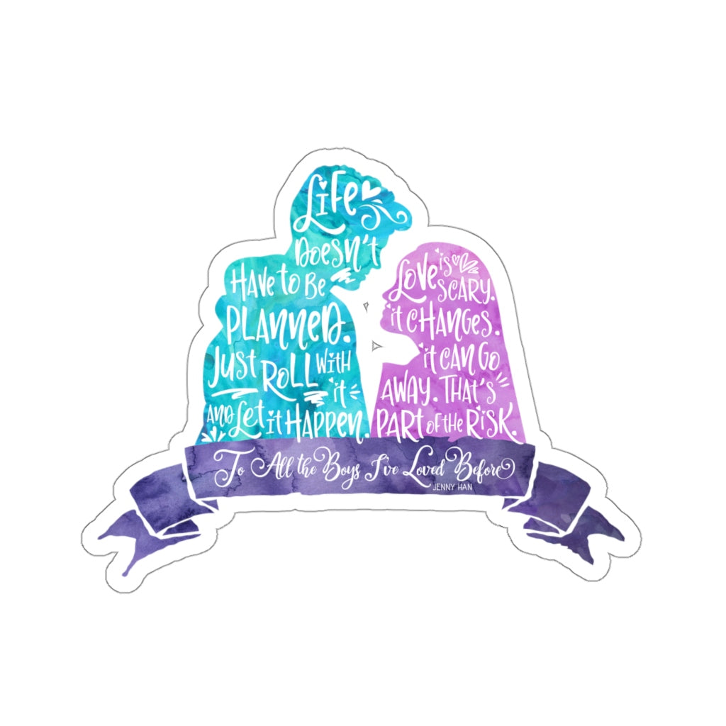 Life doesn't have... To All The Boys I've Loved Boys Quote Sticker - LitLifeCo.