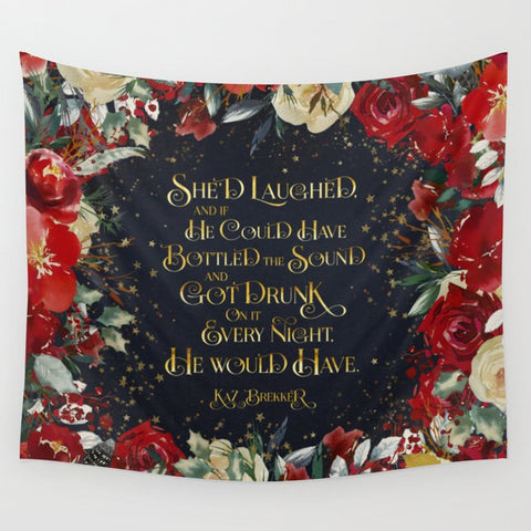 She'd laughed... Kaz Brekker Quote Wall Tapestry - LitLifeCo.