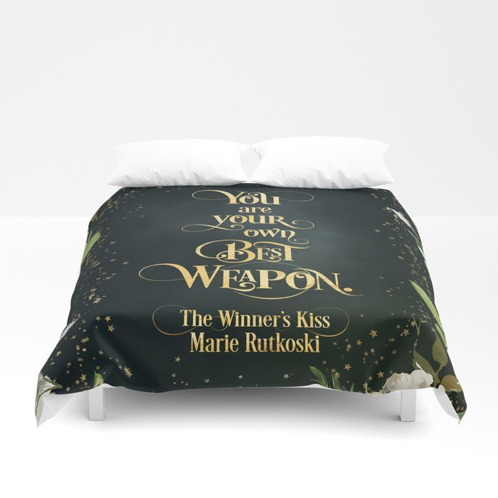 You are your own best weapon. The Winner's Kiss Quote Duvet Cover - LitLifeCo.