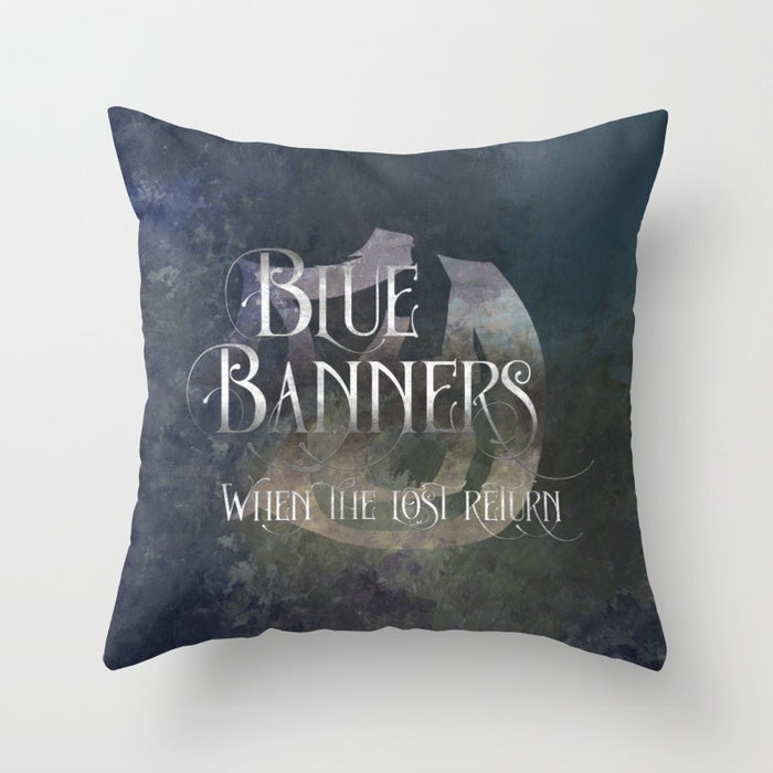 BLUE BANNERS when the lost return. Shadowhunter Children's Rhyme Quote Pillow - LitLifeCo.