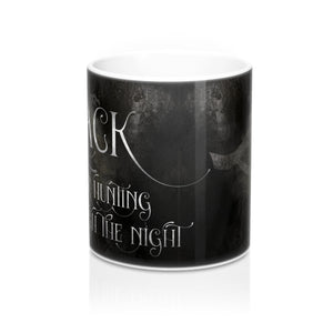 BLACK for hunting through the night. Shadowhunter Children's Rhyme Mug - LitLifeCo.