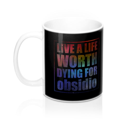 Live a life... Obsidio Quote Mug