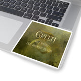 GREEN will mend our broken hearts. Shadowhunter Children's Rhyme Sticker - LitLifeCo.