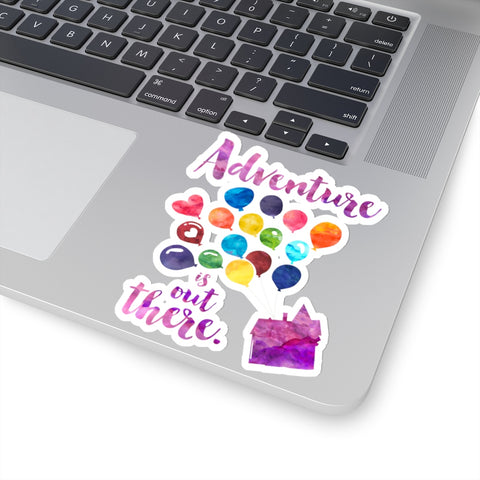 Adventure is out  there. Up Quote Sticker - LitLifeCo.