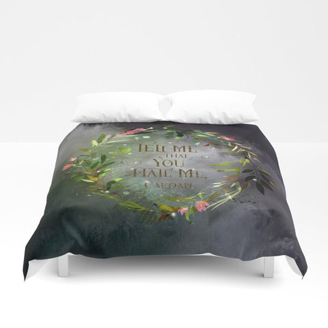 Tell me that you hate me. Cardan. The Wicked King Quote Duvet Cover - LitLifeCo.