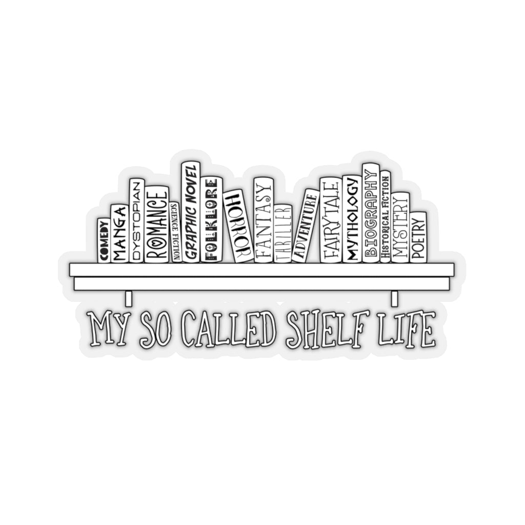 My So Called Shelf Life Sticker - LitLifeCo.